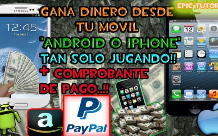 GANA DINERO JUGANDO CON TU ANDROID & IPHONE 2017 | Paypal, Amazon | 100% Real Funciona