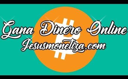 GANA DINERO ONLINE. | PRESENTACION JESUSMONETIZA.COM