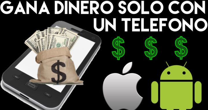 Gana Dinero solo con un Teléfono Móvil | Dinero Fácil