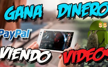 GANA DINERO VIENDO VIDEOS DESDE TU CELULAR | Dinero facil 2017