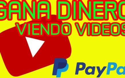 GANA DOLARES a PAYPAL VIENDO VIDEOS