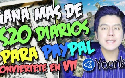 GANA MAS DE 20$ DIARIOS PARA PAYPAL | Conviertete en miembro VIP de YOONLA paso a paso