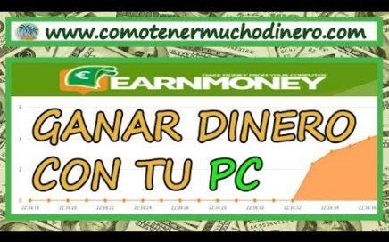 Ganar Dinero con tu Pc en Automatico, $10 GRATIS | Como Tener Mucho Dinero