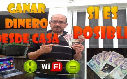 Ganar Dinero desde Casa si se Puede