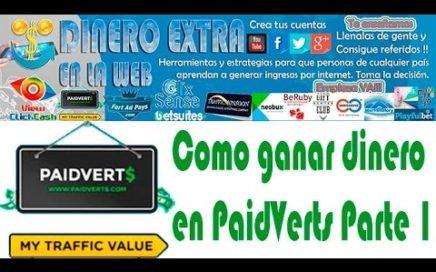 Ganar dinero en PaidVerts 2015 Parte 1 | DINERO EXTRA EN LA WEB