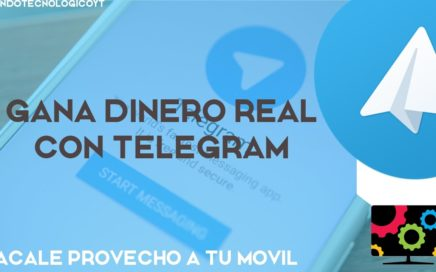 Ganar DINERO Facil y Rapido con TELEGRAM | Sacale Provecho a tu Dispositivo Android iOs Windows