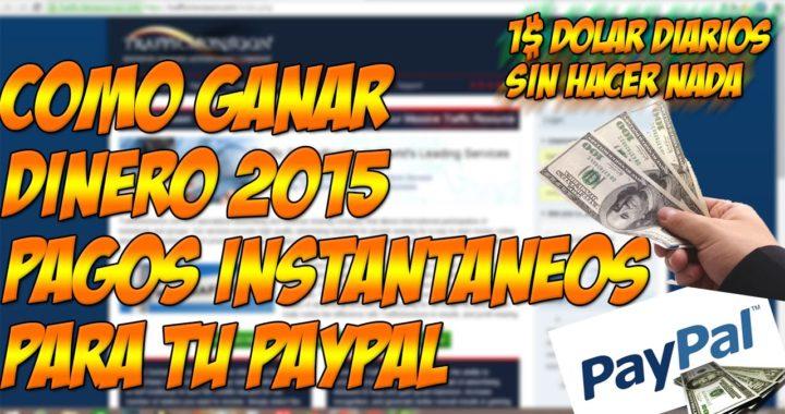 Ganar Dinero Fácil y Rápido Para PayPal 2015   Con Trafficmonsoon Pagos Diarios e instantaneos