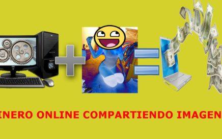 Ganar Dinero Online Solamente subiendo Imagenes +18