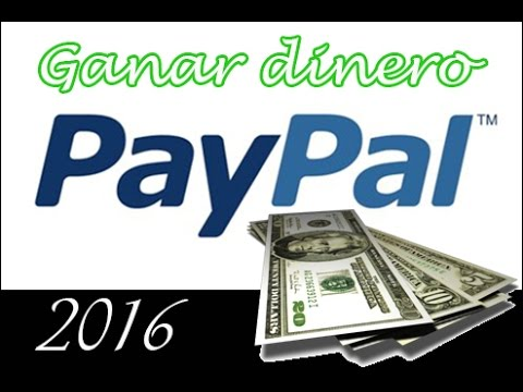 Ganar Dinero PayPal 2016
