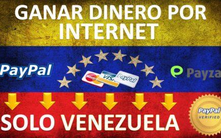 ganar dinero por internet en venezuela   SOLO VENEZOLANOS