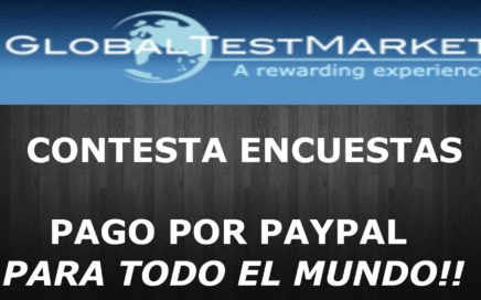 Globaltestmarket Pagina para ganar Dinero con Encuestas Pago por Paypal!