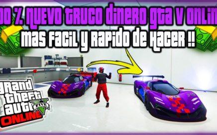 GTA V online /100% *NUEVO METODO* DINERO INFINITO  FÁCIL Y RÁPIDO FACIL  GRATIS AUTOS SI HACKS 2017