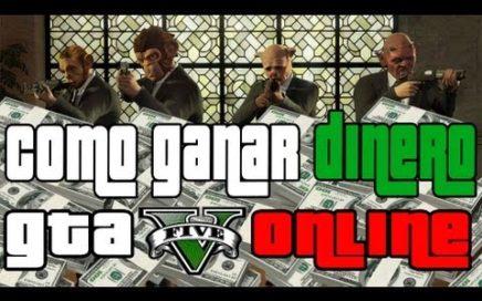 GTA V Online - Como ganar dinero en GTA 5 Online - 6 formas de ganar dinero GTA V Online