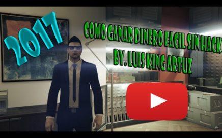 GTA V Online Dinero Rápido Legal Sin HACK Consejos Básicos 2018.