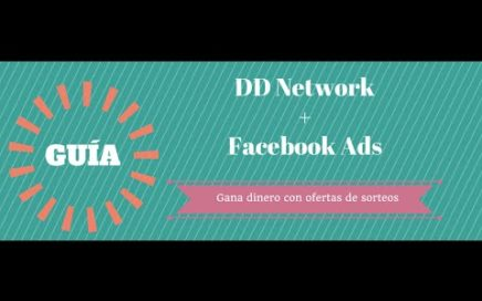 Guía - Gana dinero con Facebook Ads y ofertas CPA/CPL
