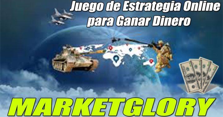 MarketGlory Resumen Explicativo + Estrategia | Juego de Estrategia Online para Ganar Dinero Gratis