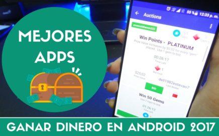 Mejores y Nuevas Aplicaciones Para Ganar Dinero Desde Android 2017