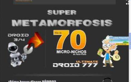 Metamorfosis Droid 777 (Herramientas para Ganar dinero Online)