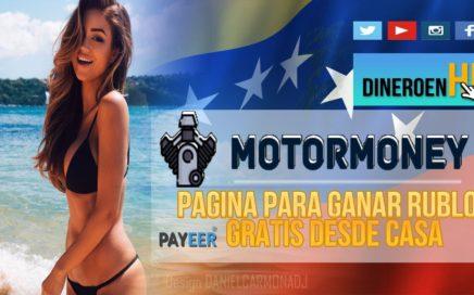 MOTORMONEY PAGA | PAGINA PARA GANAR RUBLOS 2017 SIN INVERTIR  + PRUEBA DE PAGO | PAGA POR PAYEER
