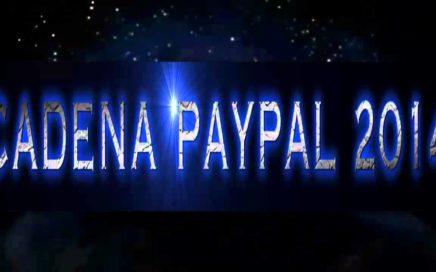 Negocio desde Casa Gana Dinero | Como Ganar dinero por Internet  con la CADENA PAYPAL 2014