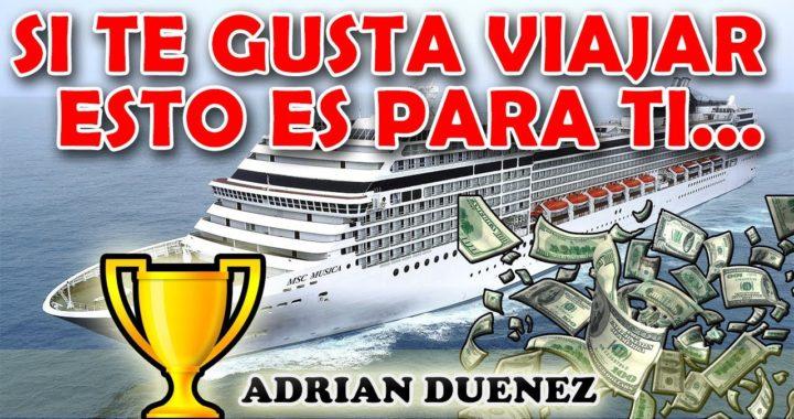 PRESENTACION INCRUISES GANAR DINERO ONLINE Y VIAJANDO GRATIS ADRIAN DUEÑEZ