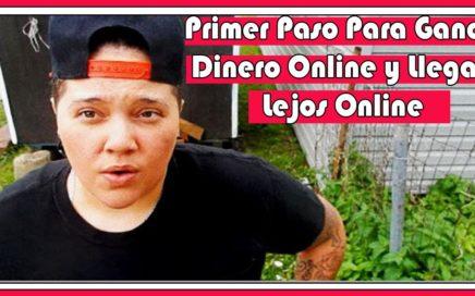 Primer Paso Para Ganar Dinero Online y Llegar Lejos Online |  BebaDinero