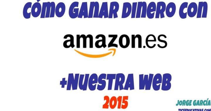 Programa de Amazon Afiliados: Como ganar dinero online con nuestro blog