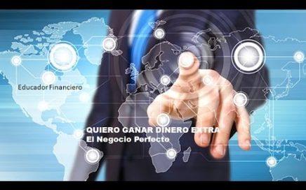 QUIERO GANAR DINERO EXTRA - El Negocio Perfecto 1/3