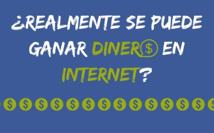 ¿Realmente se puede ganar dinero por internet?