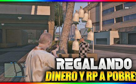 REGALANDO DINERO A GENTE RANDOM #1 - DINERO INFINITO GTA V ONLINE - REGALANDO DINERO Y RP A POBRES
