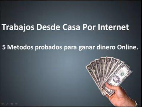 Trabajos desde casa por internet - 5 Metodos para ganar dinero en internet AHORA!