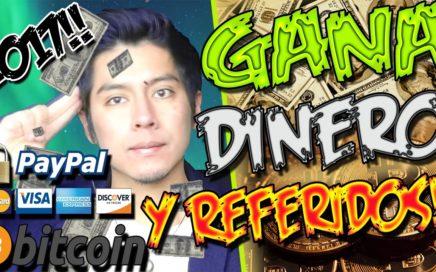 TRUCO PARA GANAR DINERO Y REFERIDOS GRATIS | Gana dinero por internet 2017