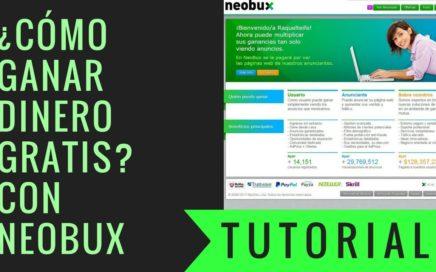 Tutorial Neobux Paso A Paso | Gana Dinero Online | Ganar Dinero en Casa