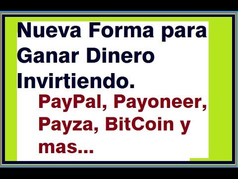 Una nueva forma de ganar dinero (PAYPAL, PAYONEER, PAYZA, OKPAY, BITCOIN y mas...)