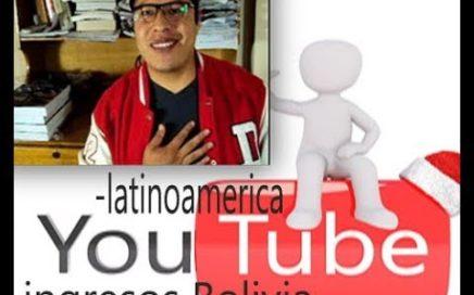 Boliviano explica como ganar dinero con youtube/ Respondiendo preguntas !