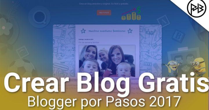 Cómo crear tu Blog en Blogger 2017 GRATIS   Paso a Paso +Recursos