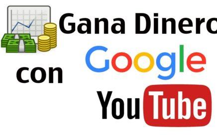 Como ganar dinero con Google y yuotube