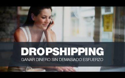 COMO GANAR DINERO EN INTERNET CON DROPSHIPPING   SIN INVERTIR