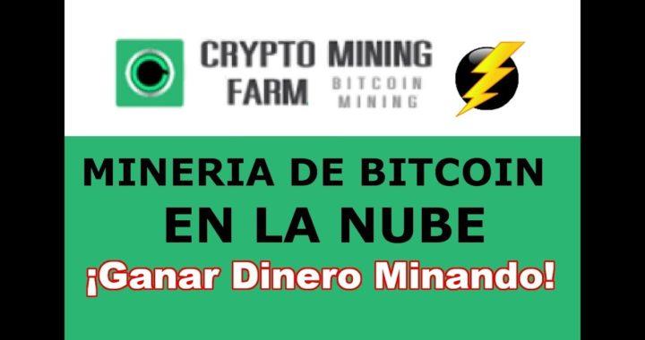 CryptoMining Farm Como Minar Bitcoins y Ganar Dinero