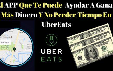 El App Que Te Puede  Ayudar A Ganar Mas Dinero Y No Perder Tiempo En UberEats