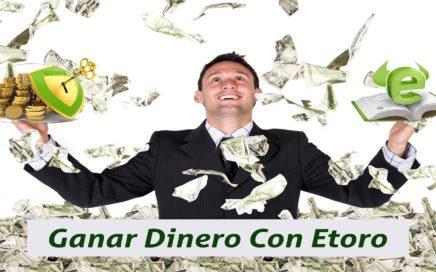 Etoro Copytrader | Ganar Dinero Online Rapido