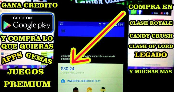 GANA CREDITO GOOGLE PLAY   Como ganar dinero para Play Store y comprar aplicaciones o GEMAS [2017]