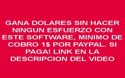 GANA DINERO CON TU PC, COBRO MINIMO 1$, SI PAGA 2017-2018
