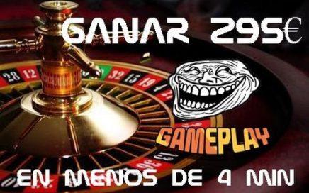 Ganar 295€ En La Ruleta En 4 Minutos | GAMEPLAY | RULETA | 2016 - 2017