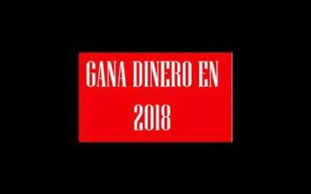GANAR DINERO 2018