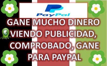 GANE DINERO PARA PAYPAL ,VIENDO PUBLICIDAD, DICIEMBRE 2017