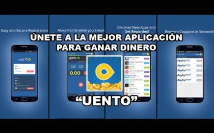 La mejor Aplicacion Para Ganar Dinero (Comprobante De Pago) Android (#Uento)