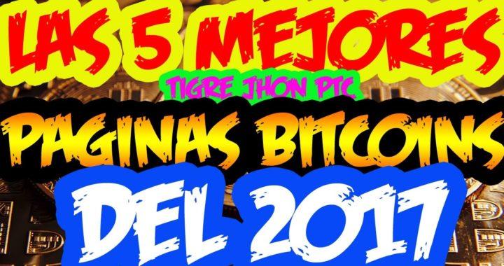 LAS MEJORES BTC PARA GANAR BITCOIN  2017 - 2018   LAS 5 MEJORES BTC 2018   LA MEJOR BTC TOP BTC 2018