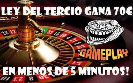 Mejor Método Para Ganar En La Ruleta | 2017 - 2018 | Ley Del Tercio | 70€ En 5 Minutos