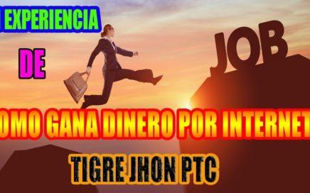 MI EXPERIENCIA DE VIDA DE COMO GANAR DINERO POR INTERNET GRATIS Y SIN INVERSION